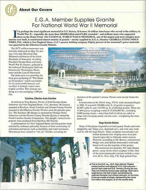 The National World War II Monuments: Pages of the Elberton Graniteer feature the granite memorial supplied by EGA member Georgia Stone Industries, Inc. Eighty percent of the memorial's paver materials was quarried in the Elberton Granite District.